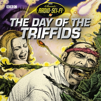 The Day Of The Triffids audiobook by John Wyndham