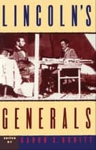 Lincoln's Generals eBook by Gabor S. Boritt, Stephen W. Sears, Mark E. Neely,...
