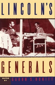 Lincoln's Generals ebook by Gabor S. Boritt,Stephen W. Sears,Mark E. Neely, Jr,Gabor S. Boritt,Michael Fellman,John Y. Simon