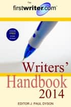 Writers' Handbook 2014 ebook by J. Paul Dyson