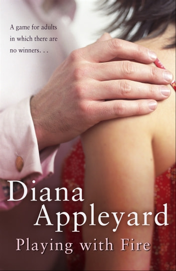 Playing With Fire ebook by Diana Appleyard