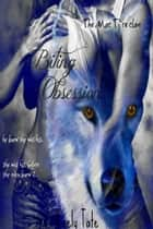 Biting Obsession: The Mac Ti`re Clan ( Book 1) ebook by Keely Tate
