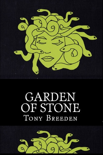 Garden of Stone: A Soulbright Prequel ebook by Tony Breeden