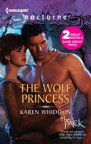 The Wolf Princess: The Wolf Princess\One Eye Open - One Eye Open ebook by Karen Whiddon
