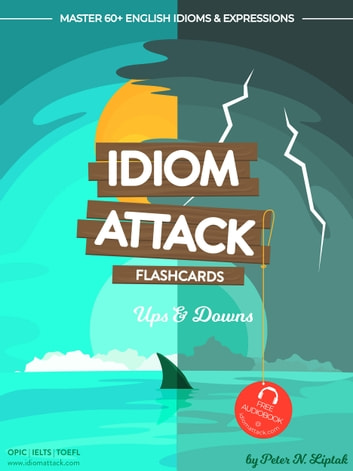 Idiom Attack 1: Ups & Downs - Flashcards for Everyday Living vol  5