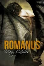 Romanus ebook by Mary Calmes