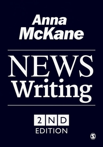 News Writing ebook by Anna McKane