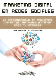Marketing Digital en Redes Sociales ebook by Alexandre Fonseca Sr