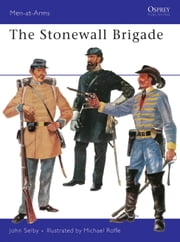 The Stonewall Brigade ebook by John Selby,Michael Roffe