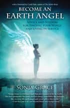 Become an Earth Angel ebook by Sonja Grace