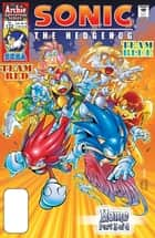 "Sonic the Hedgehog #132 ebook by Karl Bollers,Ken Penders,Dave Manak,Steven Butler,Michael Higgins,Patrick ""SPAZ"" Spaziante,Nelson Ribeiro"