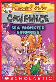 Sea Monster Surprise (Geronimo Stilton Cavemice #11) ebook by Geronimo Stilton