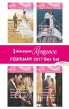 Harlequin Romance February 2017 Box Set - The Sheikh's Convenient Princess\The Unforgettable Spanish Tycoon\The Billionaire of Coral Bay\Her First-Date Honeymoon ebook by Liz Fielding, Christy McKellen, Nikki Logan,...