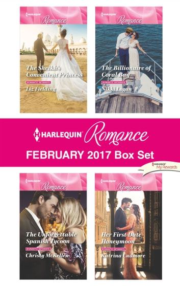 Harlequin Romance February 2017 Box Set - An Anthology eBook by Liz Fielding,Christy McKellen,Nikki Logan,Katrina Cudmore