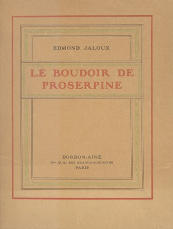 Le boudoir de Proserpine ebook by Edmond Jaloux