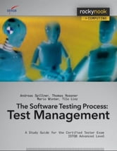 Software Testing Practice: Test Management - A Study Guide for the Certified Tester Exam ISTQB Advanced Level ebook by Andreas Spillner,Tilo Linz,Thomas Rossner,Mario Winter