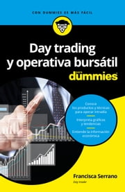 Day trading y operativa bursátil para Dummies ebook by Francisca Serrano Ruiz