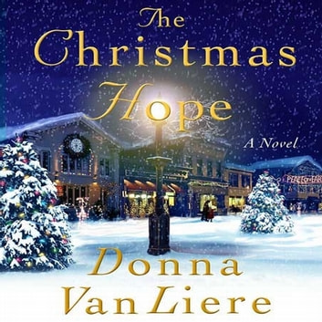 The Christmas Hope audiobook by Donna VanLiere