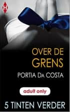 Over de grens ebook by Annemarie de Vries, Portia da Costa