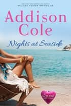 Nights at Seaside ebook by Addison Cole