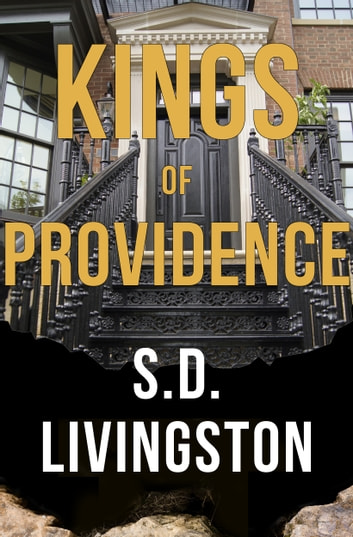Kings of Providence ebook by S.D. Livingston