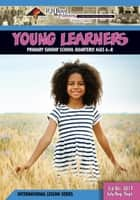 Young Learners - 3rd Quarter 2017 ebook by R.H. Boyd Publishing Corp.