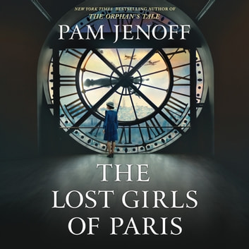 The Lost Girls of Paris audiobook by Pam Jenoff