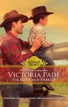 For Love And Family ebook by Victoria Pade