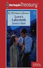 Love's Labyrinth ebook by Jessica Hart