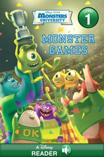 Monsters University: Monster Games - A Disney Read-Along (Level 1) ebook by Disney Book Group