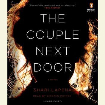 The Couple Next Door - A Novel audiobook by Shari Lapena