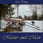 Master and Man. audiobook by Leo Tolstoy