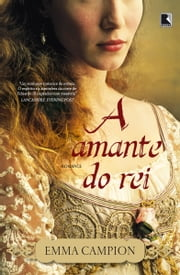 A amante do rei ebook by Emma Campion