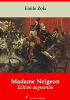 Madame Neigeon - Nouvelle édition augmentée | Arvensa Editions ebook by Emile Zola