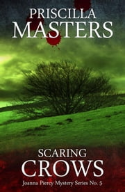 Scaring Crows ebook by Priscilla Masters