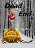 Dead End - Carson Reno Mystery Series, #13 ebook by Gerald Darnell