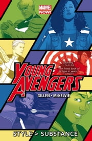 Young Avengers Vol. 1: Style > Substance ebook by Kieron Gillen,Jamie McKelvie