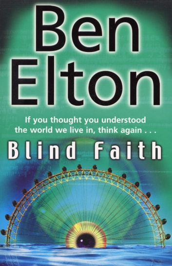 Blind Faith ebook by Ben Elton