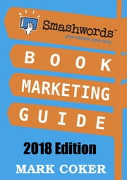 Smashwords Book Marketing Guide ebook by Mark Coker