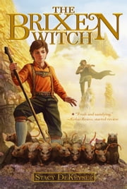 The Brixen Witch ebook by Stacy DeKeyser,John Nickle
