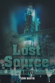 Lost Source ebook by John Martin