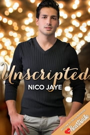 Unscripted ebook by Nico Jaye