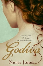 Godiva ebook by Nerys Jones
