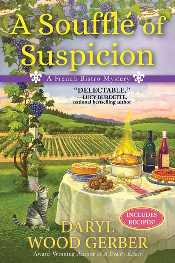 A Souffle of Suspicion - A French Bistro Mystery ebook by Daryl Wood Gerber