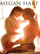 Collide ebook by Megan Hart