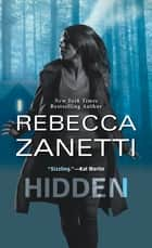 Hidden ebook by Rebecca Zanetti
