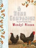 A Home Companion ebook by Wendyl Nissen