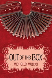 Out of the Box ebook by Michelle Mulder