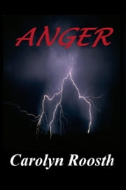 Anger ebook by Carolyn Roosth