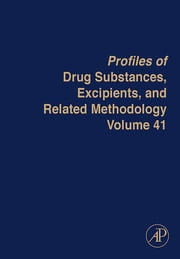 Profiles of Drug Substances, Excipients and Related Methodology ebook by Harry G. Brittain